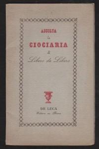 De Libero, L., Ascolta la Ciociaria, De Luca 1951
