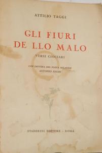 Attilio Taggi, GLI FIURI DE LLO MALO, Sgurgola,1869-1950,poeta