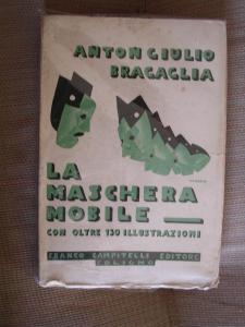 Bragaglia, AG.,La maschera mobile